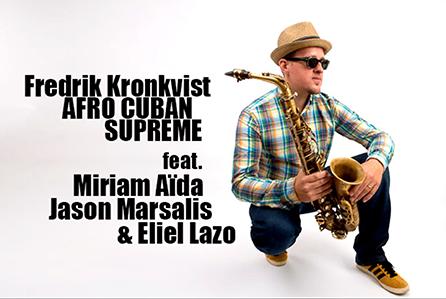 Fredrik Kronkvist – Afro Cuban Supreme